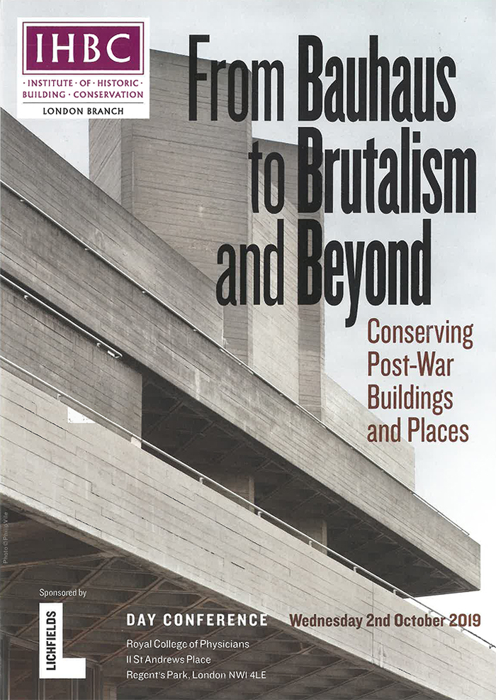 IHBC London branch conference 2019: From Bauhaus to Brutalism and Beyond